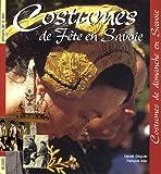 echange, troc Daniel Dequier, François Isler - Costumes de fête en Savoie