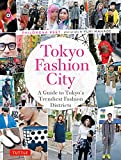 img - for Tokyo Fashion City: A Detailed Guide to Tokyo's Trendiest Fashion Districts book / textbook / text book