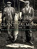 img - for The Domesday Book of Giant Salmon Volume 2. by Buller, Fred (2010) Hardcover book / textbook / text book