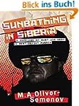 Sunbathing in Siberia: A Marriage of...