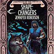 Shapechangers: Chronicles of the Cheysuli, Book 1 | [Jennifer Roberson]
