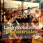 Las Revoluciones Industriales [The Industrial Revolution]: Breve historia |  Online Studio Productions