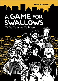A Game for Swallows, by Zeina Abirached