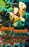 Under the deep ocean: Frogfish - the queen of all the ugly fish