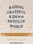 Raising Grateful Kids in an Entitled...