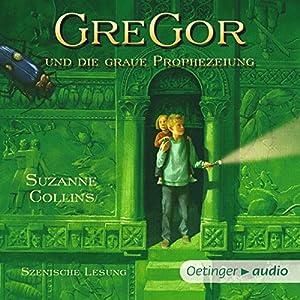 Gregor und die graue Prophezeiung (Underland Chronicles 1) Hörbuch