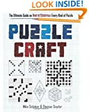 Puzzlecraft: The Ultimate Guide on How to Construct Every Kind of Puzzle