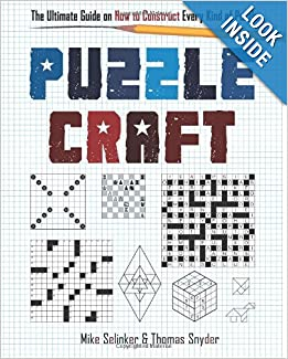 http://www.amazon.com/Puzzlecraft-Ultimate-Guide-Construct-Puzzle/dp/1402779240/ref=sr_1_1?ie=UTF8&qid=1386375249&sr=8-1&keywords=puzzle+craft