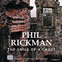The Smile of a Ghost (       UNABRIDGED) by Phil Rickman Narrated by Emma Powell