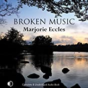 Broken Music | Marjorie Eccles