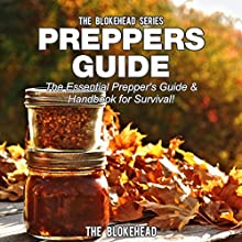 Preppers Guide: The Essential Prepper's Guide & Handbook for Survival! (The Blokehead Success Series) (       UNABRIDGED) by The Blokehead Narrated by Lars Mikaelson