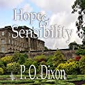 Hope and Sensibility: Darcy and the Young Knight's Quest, Volume 3 Audiobook by P O Dixon Narrated by Pearl Hewitt