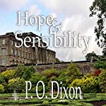 Hope and Sensibility: Darcy and the Young Knight's Quest, Volume 3 | P O Dixon