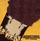 Monotonix - Body Language