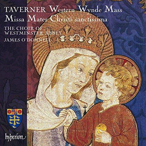 Tavener: Western Wynde Mass