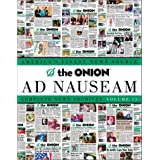 The Onion Ad Nauseam: Complete News Archives, Volume 13 ~ Robert Siegel