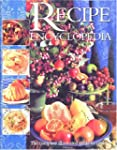 The Recipe Encyclopedia: The Complete...