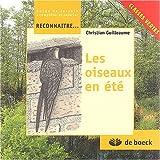 echange, troc Christian Guilleaume - Les oiseaux en été