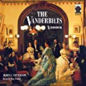 The Vanderbilts (       UNABRIDGED) by Jerry E. Patterson Narrated by Ray Childs