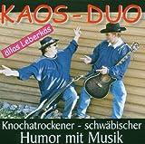 echange, troc Kaos Duo|Various - Allas Leberkäs (Knochatrockener, Schwäbischer Humor mit Musik)