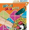 Hola! Jalapeno (World Snacks) (Spanish and English Edition)