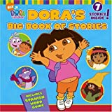 Doras Big Book of Stories (Dora the Explorer)