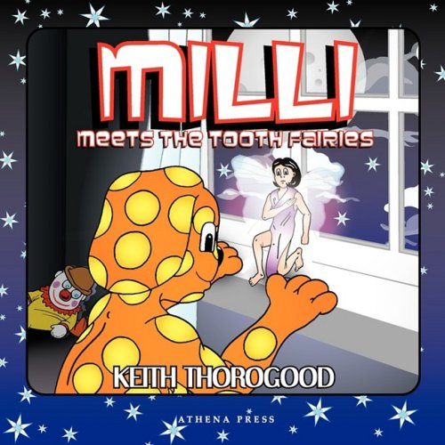 MILLI Meets the Tooth Fairies