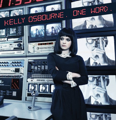 Kelly Osbourne - One Word (Single) - Zortam Music