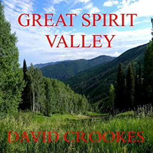 Great Spirit Valley | [David Crookes]