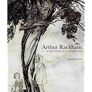 Buy me THIS: Arthur Rackham – A Life with Illustration