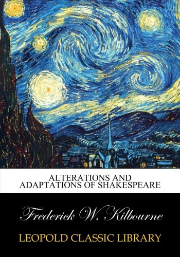 Alterations and adaptations of Shakespeare PDF