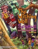 The Wishing Well (Seamus and the Leprechaun)