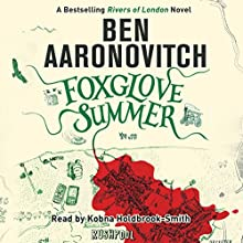 Foxglove Summer: Rivers of London, Book 5 Audiobook by Ben Aaronovitch Narrated by Kobna Holdbrook-Smith