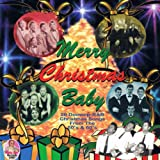 Merry Christmas Baby (Doo Wop Christmas)