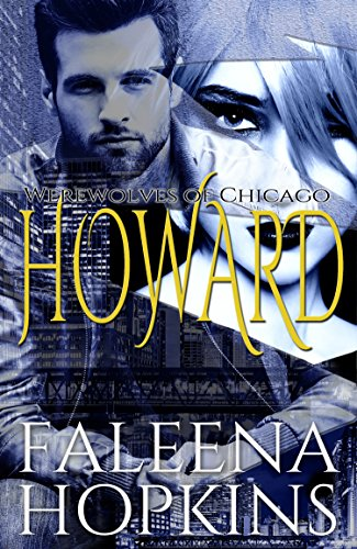 Werewolves of Chicago: Howard: The Underdog