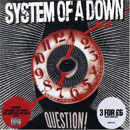 Question Pt 2 by System of a Down (2005-09-20)