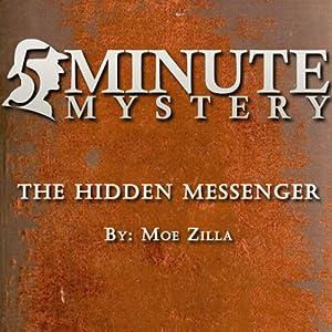 5 Minute Mystery - The Hidden Messenger   [Moe Zilla]