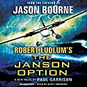 Robert Ludlum's The Janson Option Audiobook by Paul Garrison Narrated by Scott Shepherd