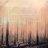 Red Forest by If These Trees Could Talk (2015)