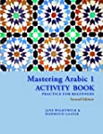 Mastering Arabic Activity Book: Pract...