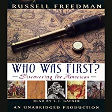 Who Was First? Audiobook by Russell Freedman Narrated by L. J. Ganser