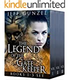 Legend of the Gate Keeper Omnibus: Books 1-3 (The Legend of the Gate Keeper)