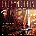 Geosynchron: Jump 225 Trilogy, Book 3 (       UNABRIDGED) by David Louis Edelman Narrated by Tom Dheere