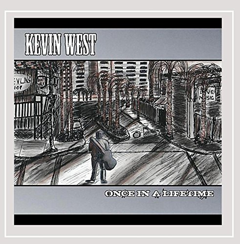 Kevin West - Once In A Lifetime