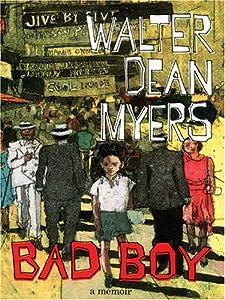 Bad Boy A Memoir By Walter Dean Myers Allison S Book Bag border=