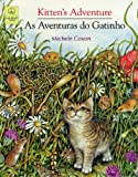 Kitten's Adventure/as Aventuras Do Gatinho (Portuguese Edition)