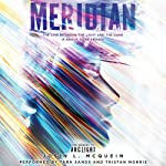 Meridian: Arclight, Book 2 | Josin L. McQuein