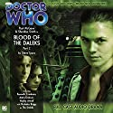 Doctor Who - Blood of the Daleks Part 2 Audiobook by Steve Lyons Narrated by Paul McGann, Sheridan Smith, Hayley Atwell, Nicholas Briggs, Anita Dobson, Kenneth Cranham