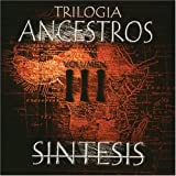 Trilogia Ancestros 3