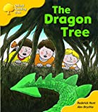 Oxford Reading Tree: Stage 5: Storybooks (Magic Key): The Dragon Tree (Oxford Reading Tree)